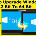 How to Upgrade Windows 10 From 32 Bit to 64 Bit (For Free)