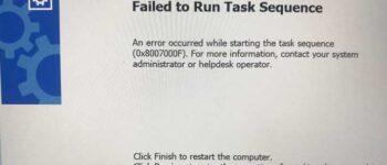 failed to run task sequence 0x8007000F